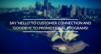 Say 'Hello' to Customer Connection and 'Goodbye' to Promotional Programs!.png