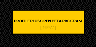 Profile Plus Open Beta Program [ NEW ].png